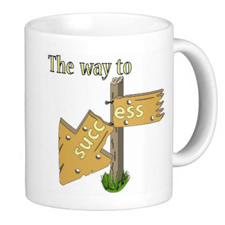 The way to succ ess Funny Mugs by Sergio Schnitzler aka Yio multimedia